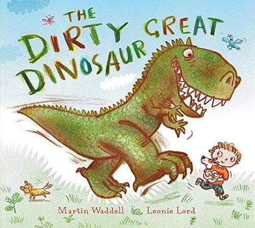 9781846160455: The Dirty Great Dinosaur