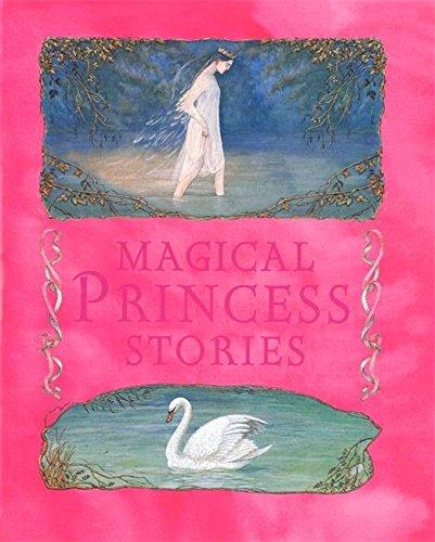 Magical Princess Stories: Mayo, Margaret; McCaughrean,