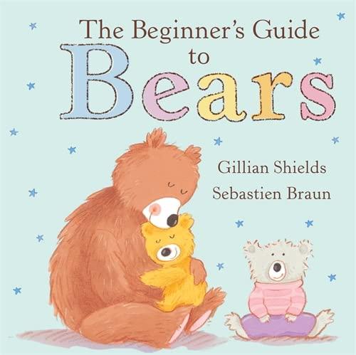 9781846161032: The Beginner's Guide to Bears