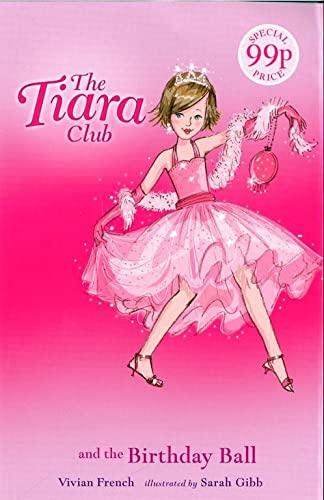 9781846161070: Princess Charlotte and the Birthday Ball (The Tiara Club)