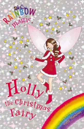 9781846161506: Rainbow Magic: Holly the Christmas Fairy