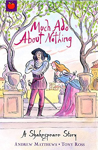 9781846161797: Much Ado About Nothing: Shakespeare Stories for Children