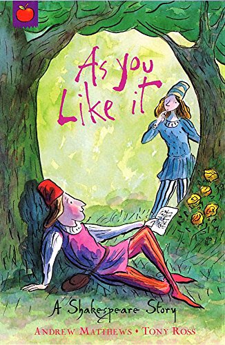 9781846161872: As You Like it [Paperback] [Jan 01, 2007] William Shakespeare (A Shakespeare Story)