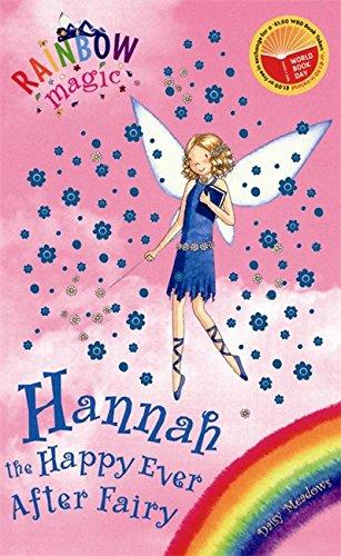 9781846162527: Hannah the Happy Ever After Fairy (Rainbow Magic)