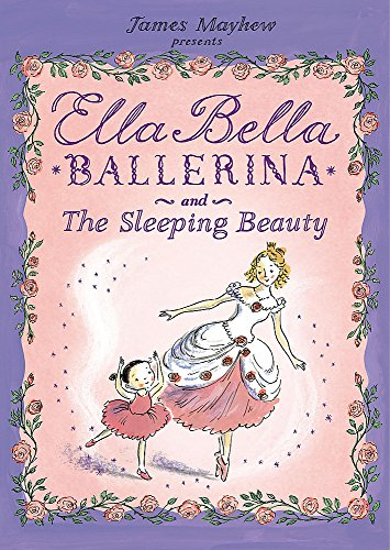 9781846162978: Ella Bella Ballerina and the Sleeping Beauty