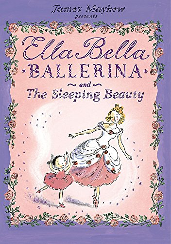 9781846162992: Ella Bella Ballerina and the Sleeping Beauty