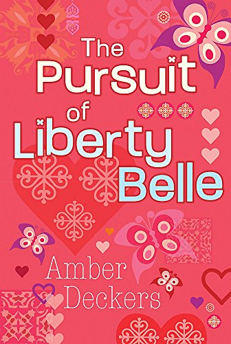 In the Pursuit of Liberty Belle: Deckers, Amber