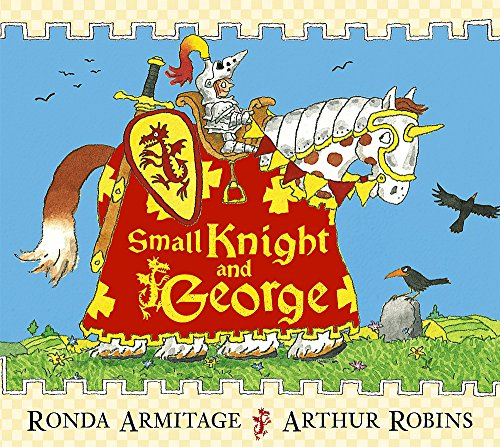 Small Knight and George: Armitage, Ronda