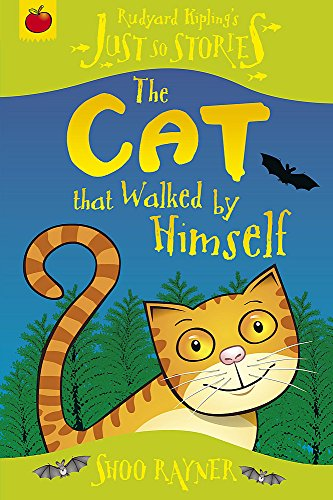 9781846164057: The Cat That Walked by Himself (Just So Stories)