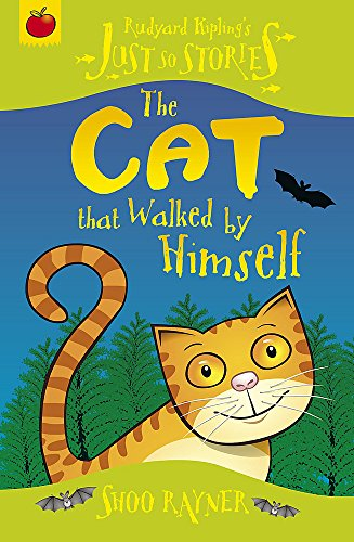 9781846164132: The Cat That Walked by Himself (Just So Stories)