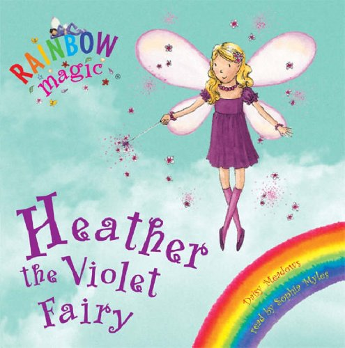 9781846164224: Heather the Violet Fairy (Rainbow Magic)