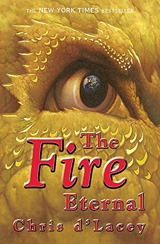 9781846164262: The Fire Eternal: Book 4 (The Last Dragon Chronicles)