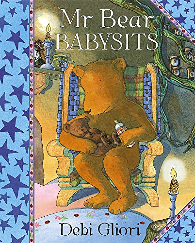 Mr.Bear Babysits (9781846164316) by Gliori, Debi