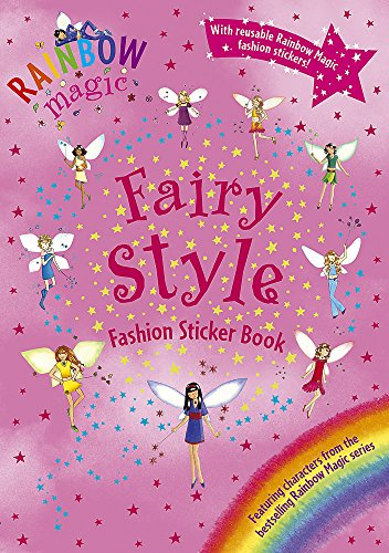 9781846164781: Rainbow Magic: Fairy Style Fashion Sticker Book: Activity Book Bk. 4