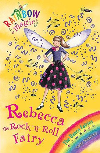 Rebecca the Rock 'n' Roll Fairy: Daisy Meadows