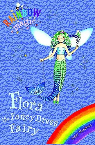 9781846165054: Flora the Fancy Dress Fairy: Special (Rainbow Magic)