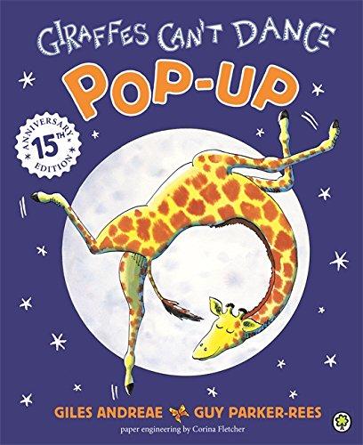 9781846165146: Giraffes Can't Dance: Pop-Up- 15th Anniversary Edition