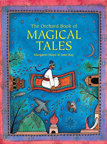 9781846165290: The Orchard Book of Magical Tales