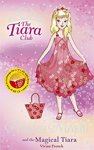 9781846165702: Princess Megan and the Magical Tiara (Tiara Club)