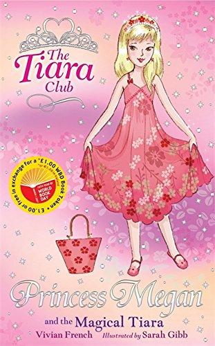 9781846165719: Princess Megan and the Magical Tiara (Tiara Club)