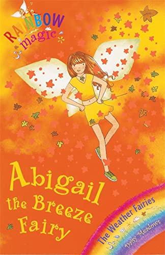 9781846165917: Abigail the Breeze Fairy (Rainbow Magic)
