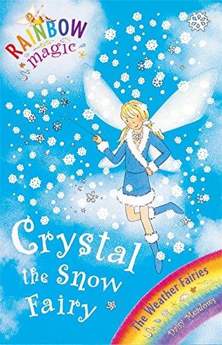 9781846165931: Rainbow Magic: The Weather Fairies: 08: Crystal The Snow Fairy