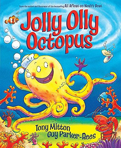 Jolly Olly Octopus: Mitton, Tony