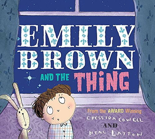 9781846166945: Emily Brown and the Thing