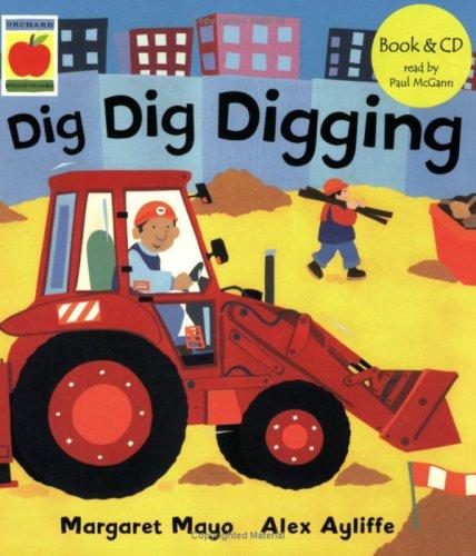 Dig Dig Digging (Awesome Engines): Mayo, Margaret