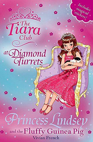 9781846168789: Princess Lindsey and the Fluffy Guinea Pig (The Tiara Club)