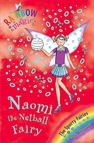 Rainbow Magic: Sporty Fairies:60:Naomi the Netball Fairy: Meadows, Daisy