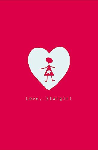 9781846169250: 'Love, Stargirl'