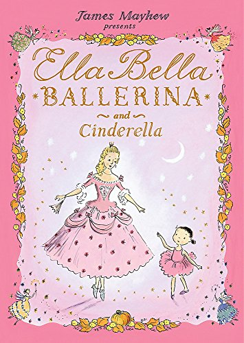 9781846169267: Ella Bella Ballerina and Cinderella
