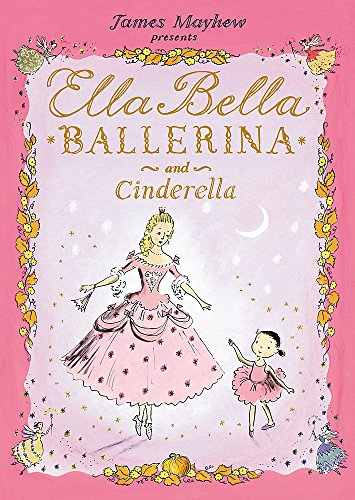 9781846169274: Ella Bella Ballerina and Cinderella