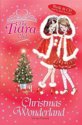 9781846169397: Tiara Club: Christmas Wonderland - Waterstones