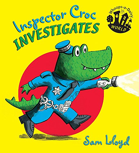 9781846169465: Inspector Croc Investigates (Whoops-a-Daisy World)
