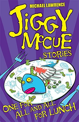 9781846169564: Jiggy McCue: One for All and All for Lunch!