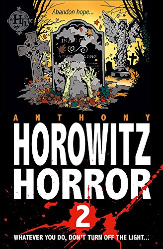 9781846169700: Horowitz Horror: Eight Sinister Stories You'll Wish You'd Never Read (v. 1)