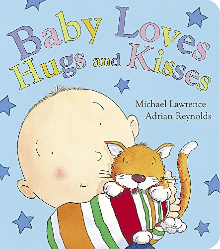 9781846169861: Baby Loves Hugs and Kisses