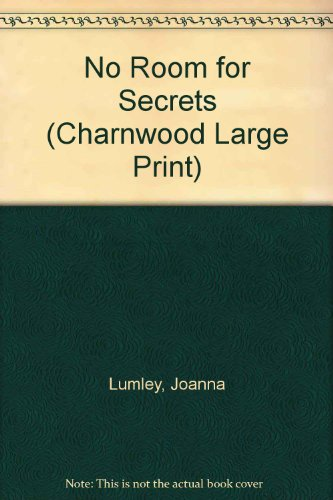 9781846170058: No Room for Secrets (Charnwood Large Print)