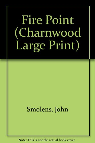 9781846170119: Fire Point (Charnwood Large Print)