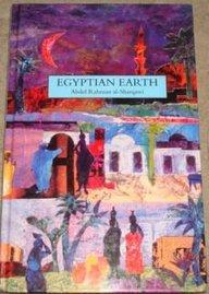 Egyptian Earth (Hardback): Abdel Rahman Alsharqawi