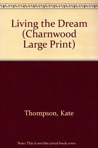 9781846170874: Living the Dream (Charnwood Large Print)