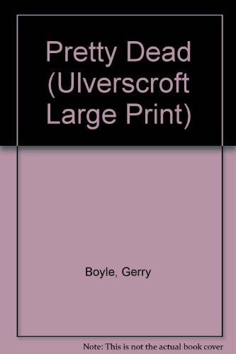 9781846170942: Pretty Dead (Ulverscroft Large Print)