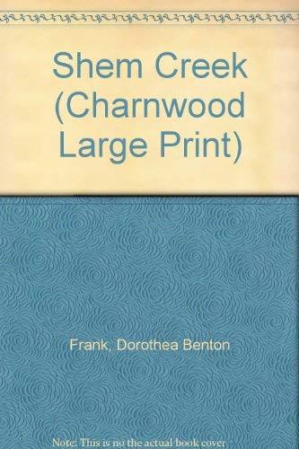 9781846171178: Shem Creek (Charnwood Large Print)