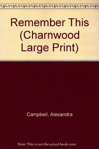 9781846171536: Remember This (Charnwood Large Print)