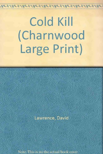 9781846171611: Cold Kill (Charnwood Large Print)