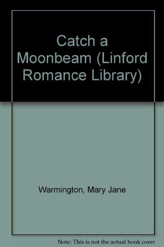9781846171857: Catch a Moonbeam (Linford Romance Library)