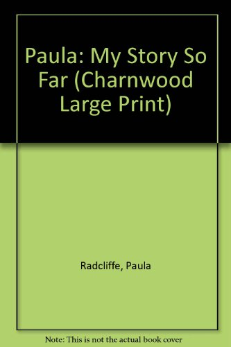9781846171987: Paula: My Story So Far (Charnwood Large Print)