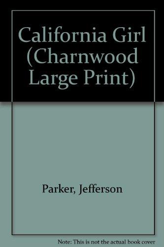9781846172779: California Girl (Charnwood Large Print)